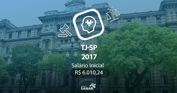 Concurso TJ-SP 2017: edital lançado com vagas para Psicológos