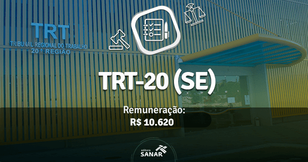 Concurso TRT 20ª Região: edital traz vagas para Enfermeiro, Fisioterapeuta, Dentista e Médico do Trabalho