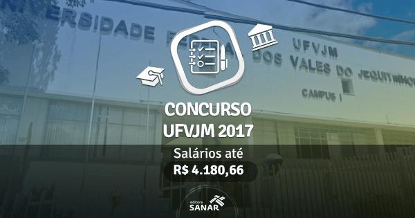 Concurso UFVJM 2017: edital publicado para Médicos do Trabalho, Psicólogos, Veterinários e mais