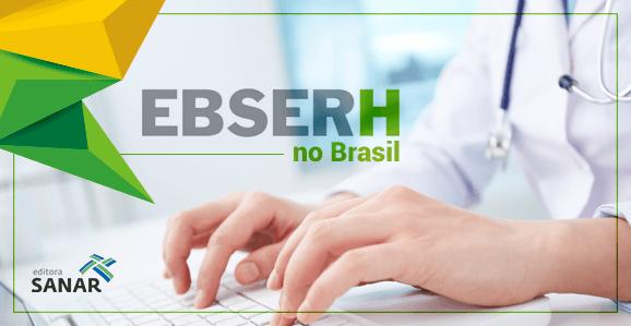 EBSERH: Concursos públicos abertos no Brasil