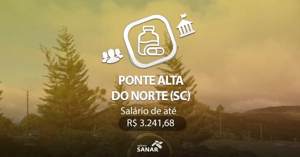 Concurso da Prefeitura de Ponte Alta do Norte (SC): edital publicado com vagas para Farmacêuticos