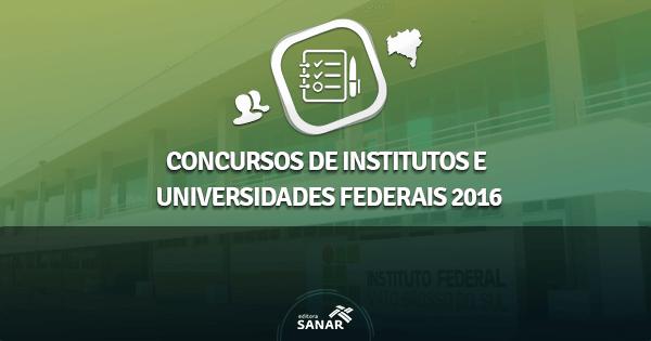 Concursos abertos em Institutos e Universidades Federais em 2016