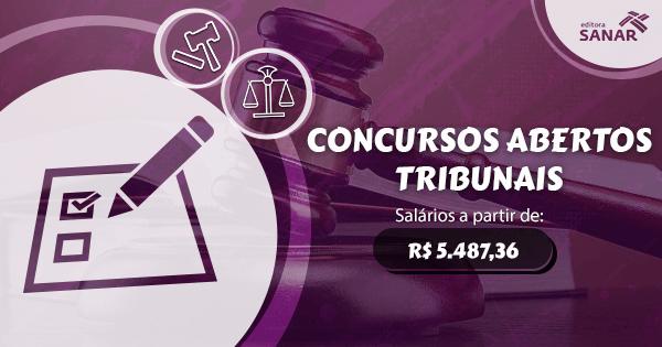 Confira todos os concursos abertos e previstos para Tribunais pelo Brasil