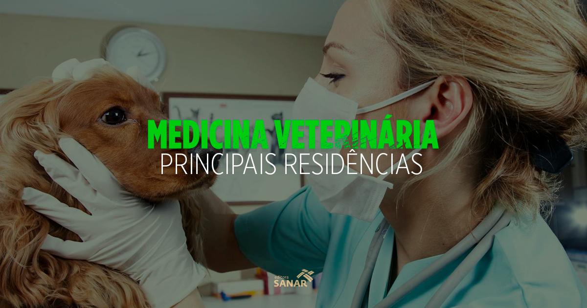 05 principais residências em Medicina Veterinária em 2017