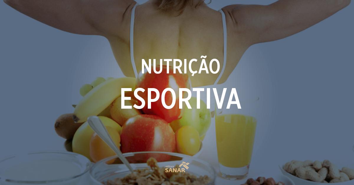 Tudo que você precisa saber para começar a estudar Nutrição Esportiva