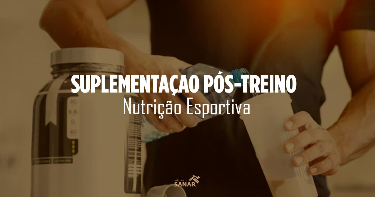 Nutrição Esportiva: 04 dicas de suplementação pós-treino