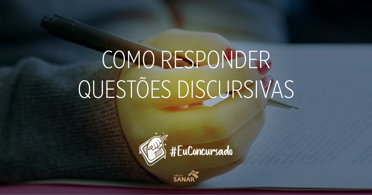 #EuConcursado: Como responder questões discursivas?