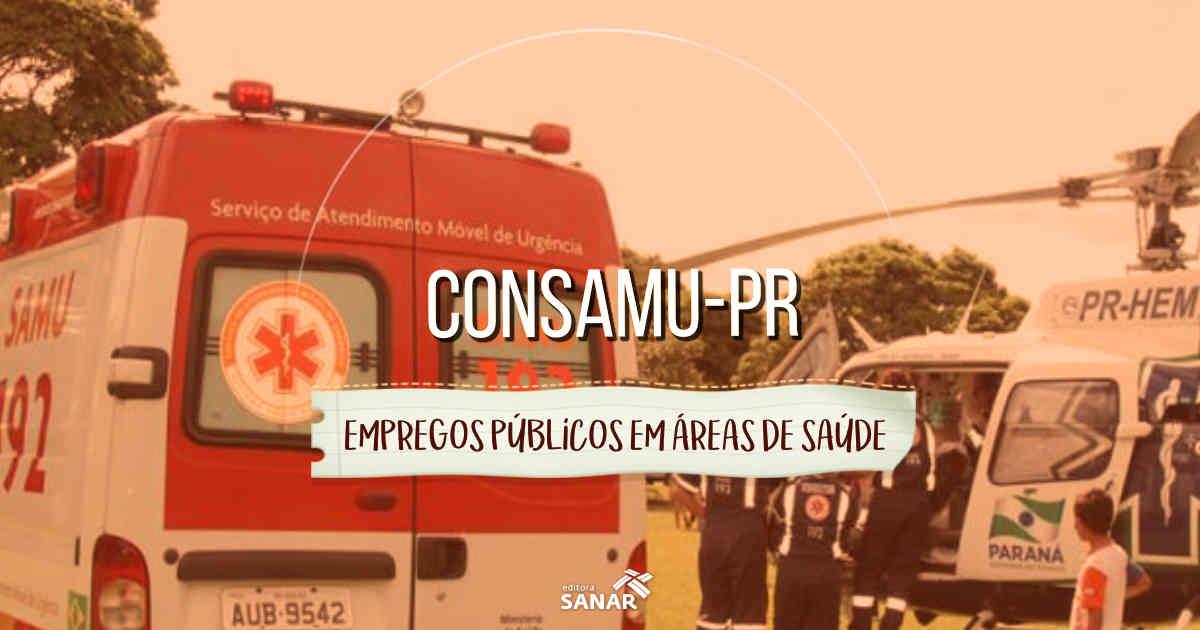 Consamu (PR) divulga concurso para áreas de Medicina, Enfermagem e Farmácia