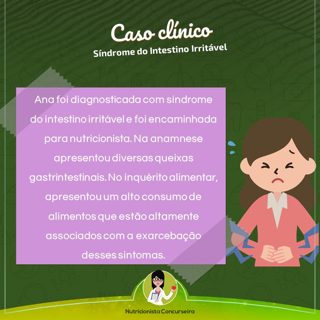 Caso Clínico: Síndrome do Intestino Irritável | Nutrição
