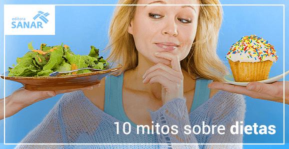 10 mitos mais comuns sobre dietas