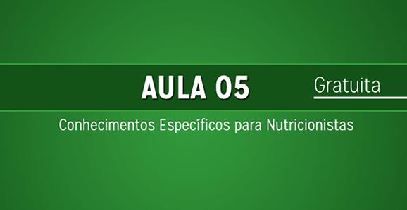 Ebook Aula 05 - Nutricionista Concurseira