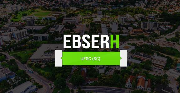 EBSERH assume gestão de hospital da UFSC e concurso para Farmacêuticos é previsto