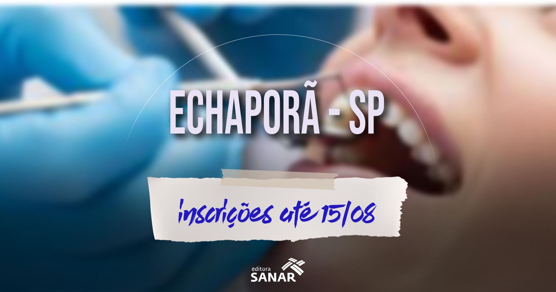 Concurso | Echaporã (SP) tem vaga para Dentista