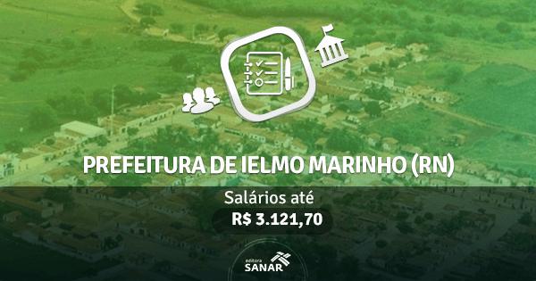Prefeitura de Ielmo Marinho (RN): edital aberto com vagas para Enfermagem