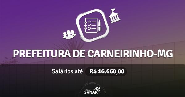 Prefeitura de Carneirinho (MG) abre concurso com salários de até R$ 16.600!