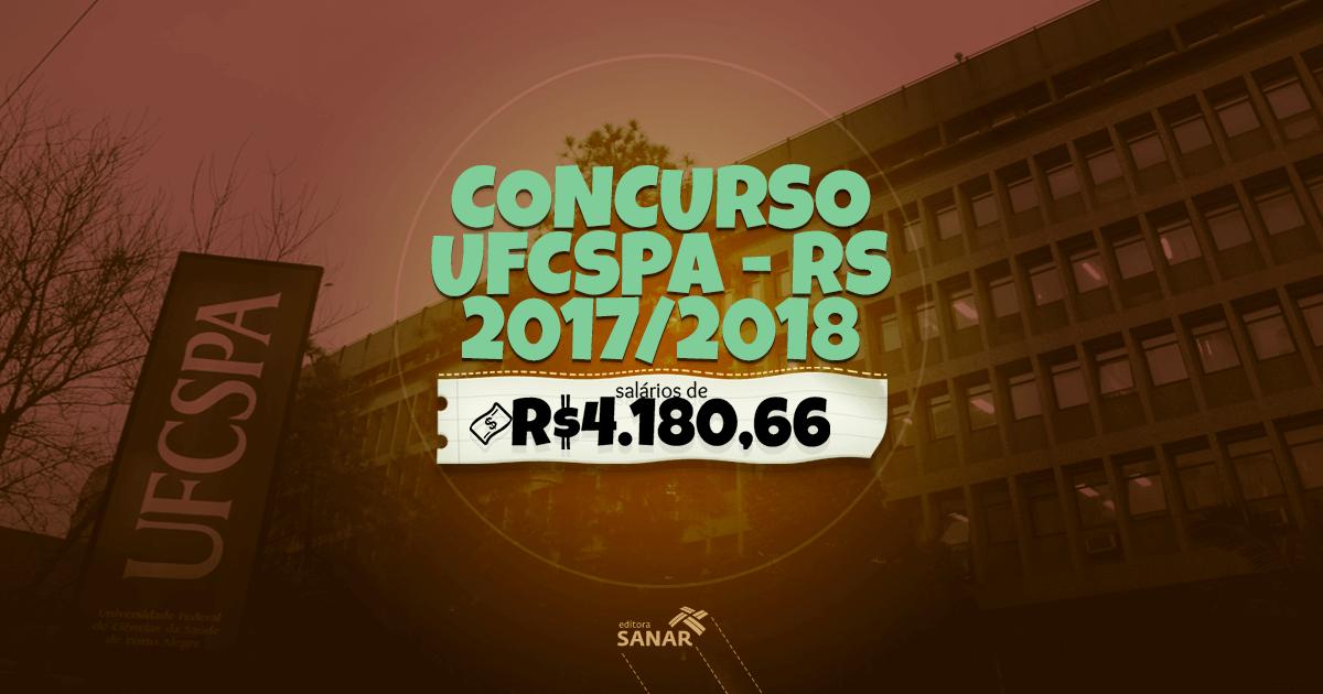 Concurso UFCSPA (RS): vagas para farmacêuticos e psicólogos