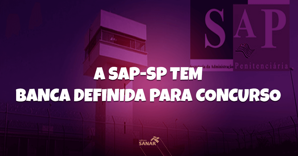 O Concurso da SAP-SP já tem banca definida e contará com vagas para psicólogos