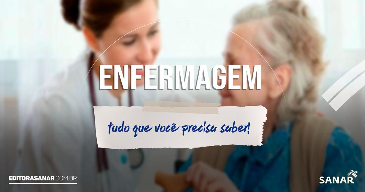 Enfermagem: curso, mercado de trabalho, salário do enfermeiro e mais!