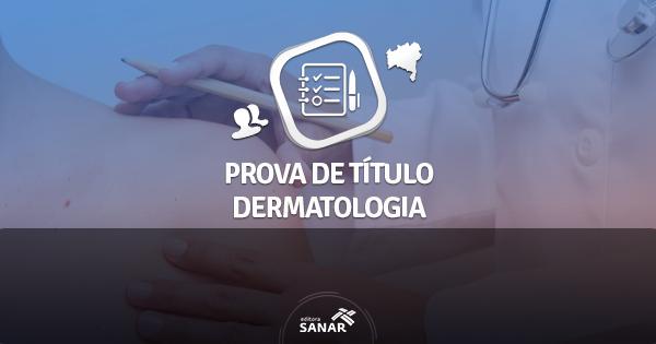 SBD publica edital do Exame para Obtenção do Título de Especialista em Dermatologia