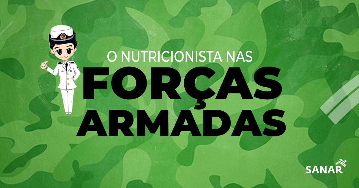 Concursos em Nutrição: A carreira do Nutricionista nas Forças Armadas