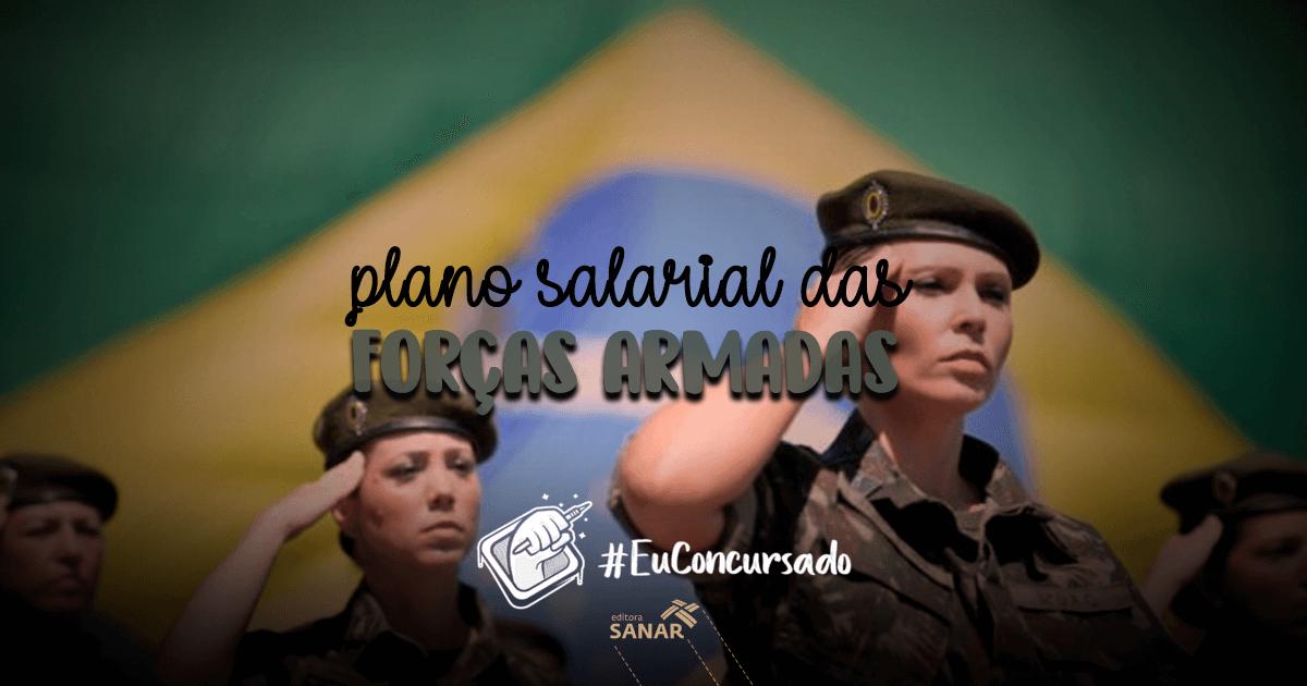 Plano salarial das Forças Armadas