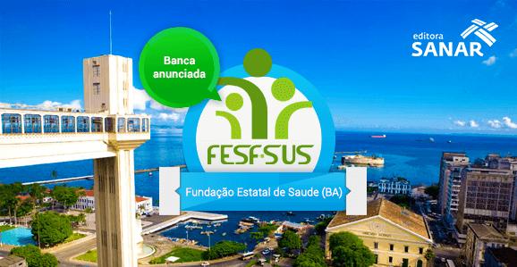 Fesf-SUS/BA define banca organizadora de concurso público