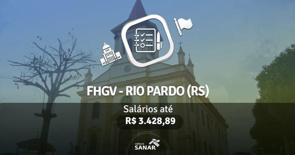 Fundação Getúlio Vargas - Rio Pardo (RS): edital publicado com vagas nas áreas de Nutrição, Psicologia e Fisioterapia
