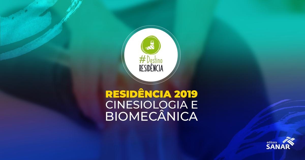 Residência em Fisioterapia: Cinesiologia e Biomecânica
