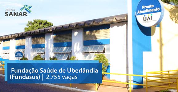 Prefeitura de Uberlândia (MG) anuncia concurso para 2.755 vagas na Fundasus