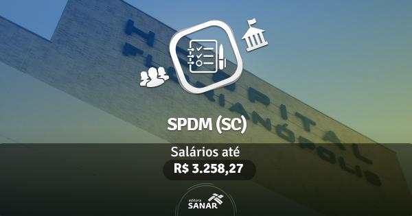 Hospital Florianópolis (SPDM) abre concurso com vagas para enfermagem, nutrição e farmácia.