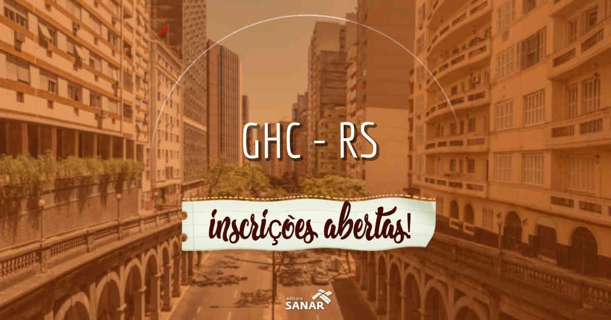 Concurso Público: Grupo Hospitalar Conceição tem dois editais abertos
