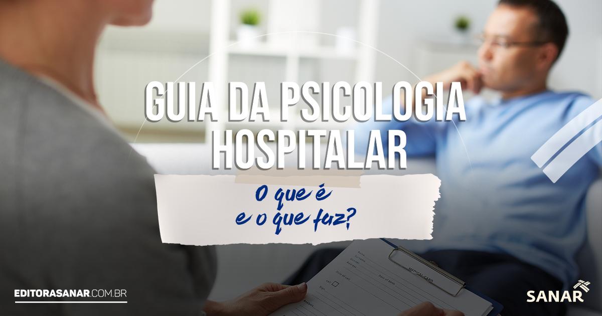 Guia da Psicologia Hospitalar - Sanar