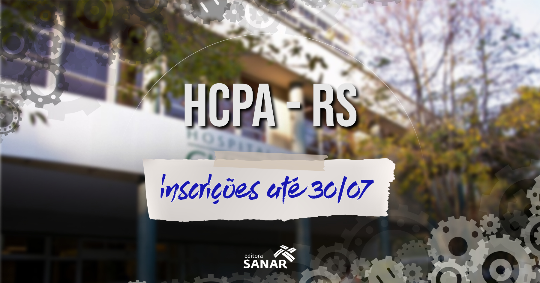 Seleção HCPA - Hospital gaúcho divulga edital