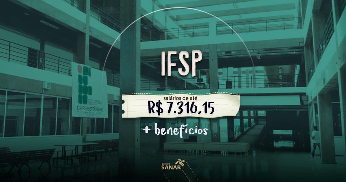 Instituto Federal (SP): remuneração de até R$ 7.316,15 para psicólogos e médicos