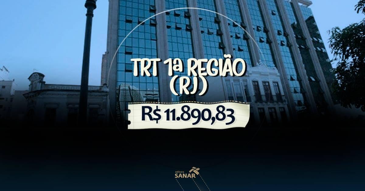 Concurso TRT 1ª Região-RJ: salário de R$ 11.890,83 para Psicólogos