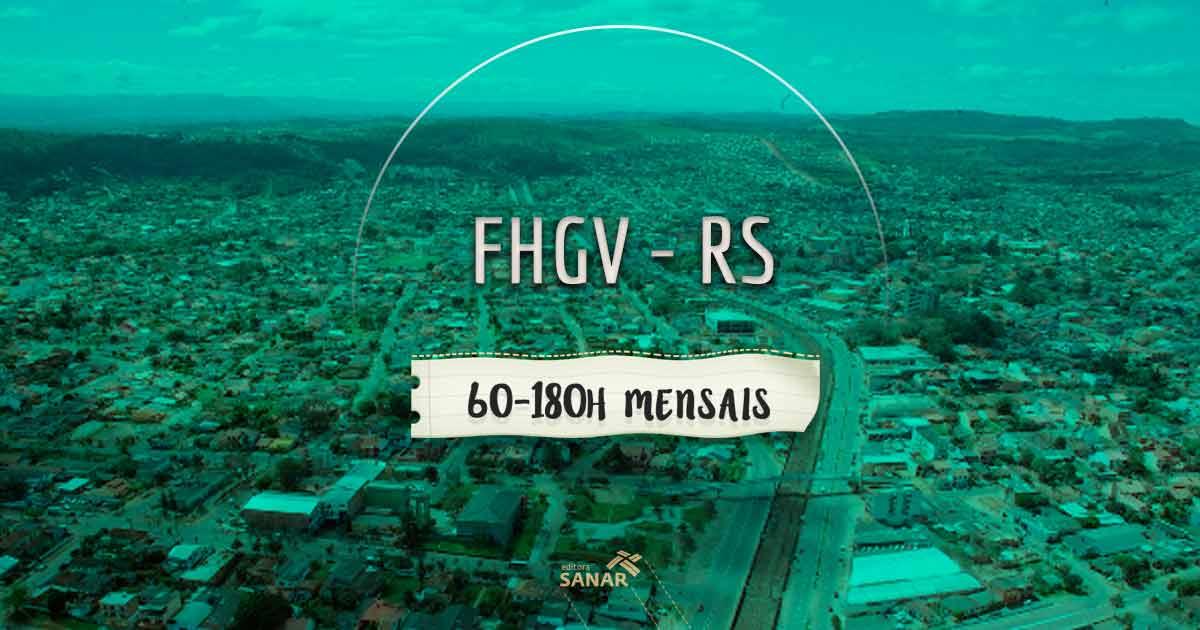Concurso FHGV (RS): vagas para nutricionistas, fisioterapeutas, farmacêuticos e mais