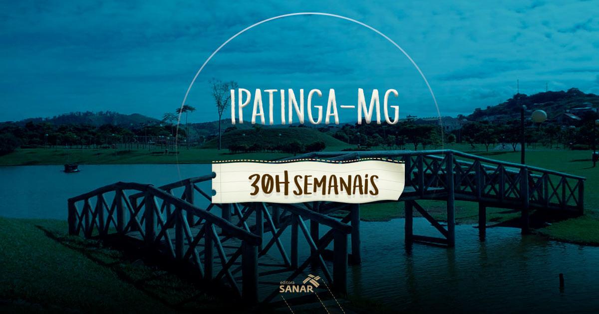 Prefeitura de Ipatinga (MG): jornada semanal de 30 horas para nutricionistas, psicólogos e fisioterapeutas