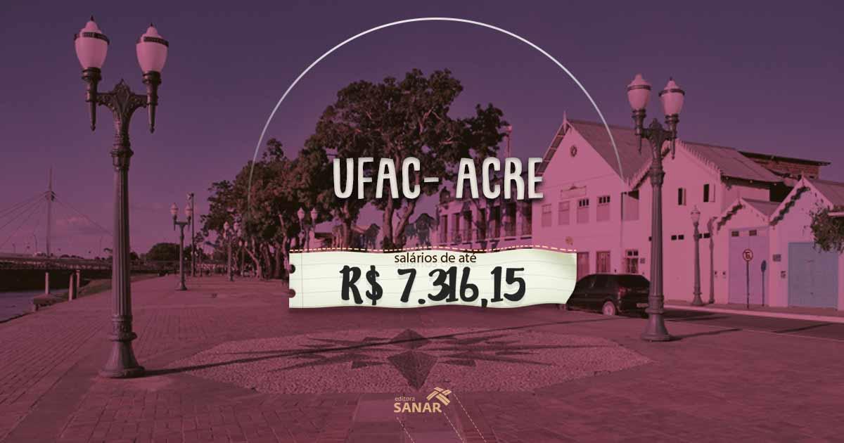 Concurso UFAC: vagas para médicos em Carreira Técnico Administrativa