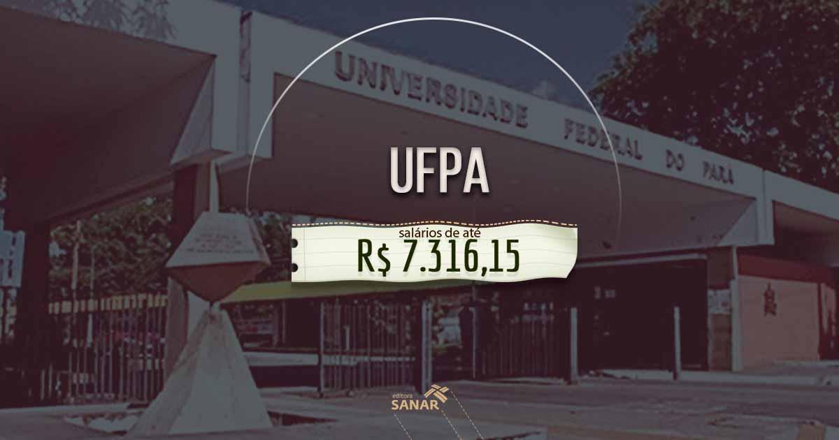 Concurso UFPA: oportunidades para dentistas e psicólogos