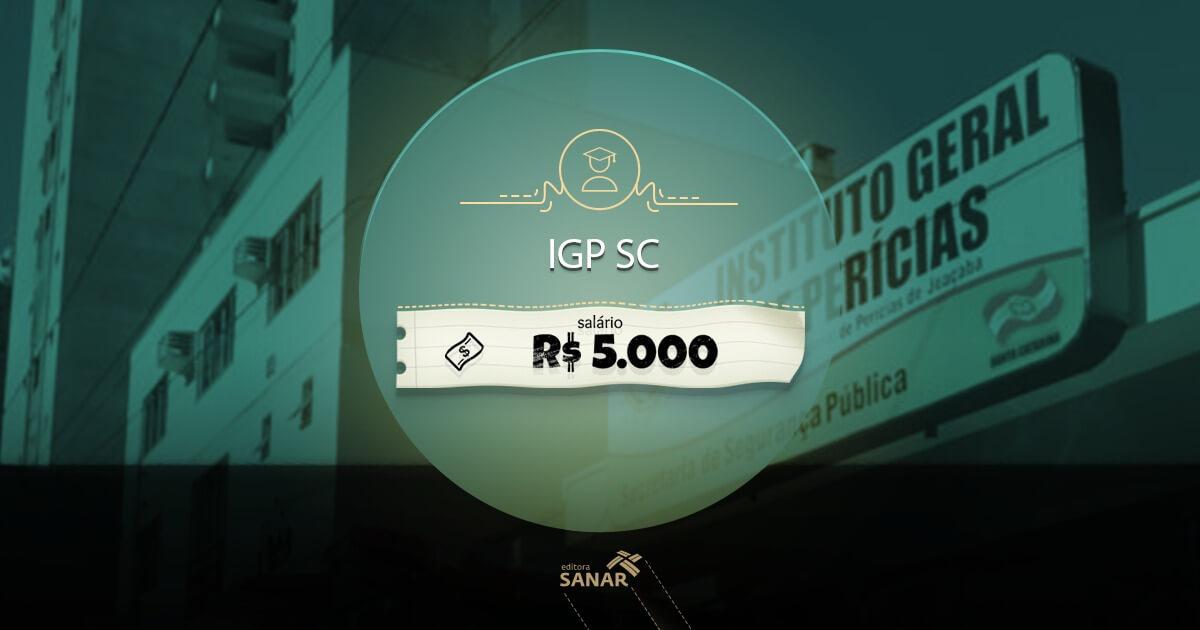 Concurso IGP (SC) é autorizado com vagas para Farmácia, Medicina e Odontologia