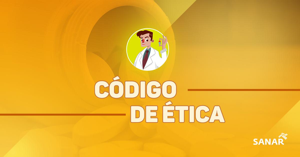 Código de ética farmacêutica: tudo que você precisa saber