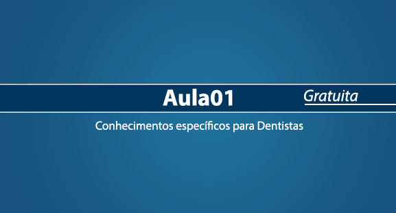 Ebook Aula 01 - Dentista Concurseiro