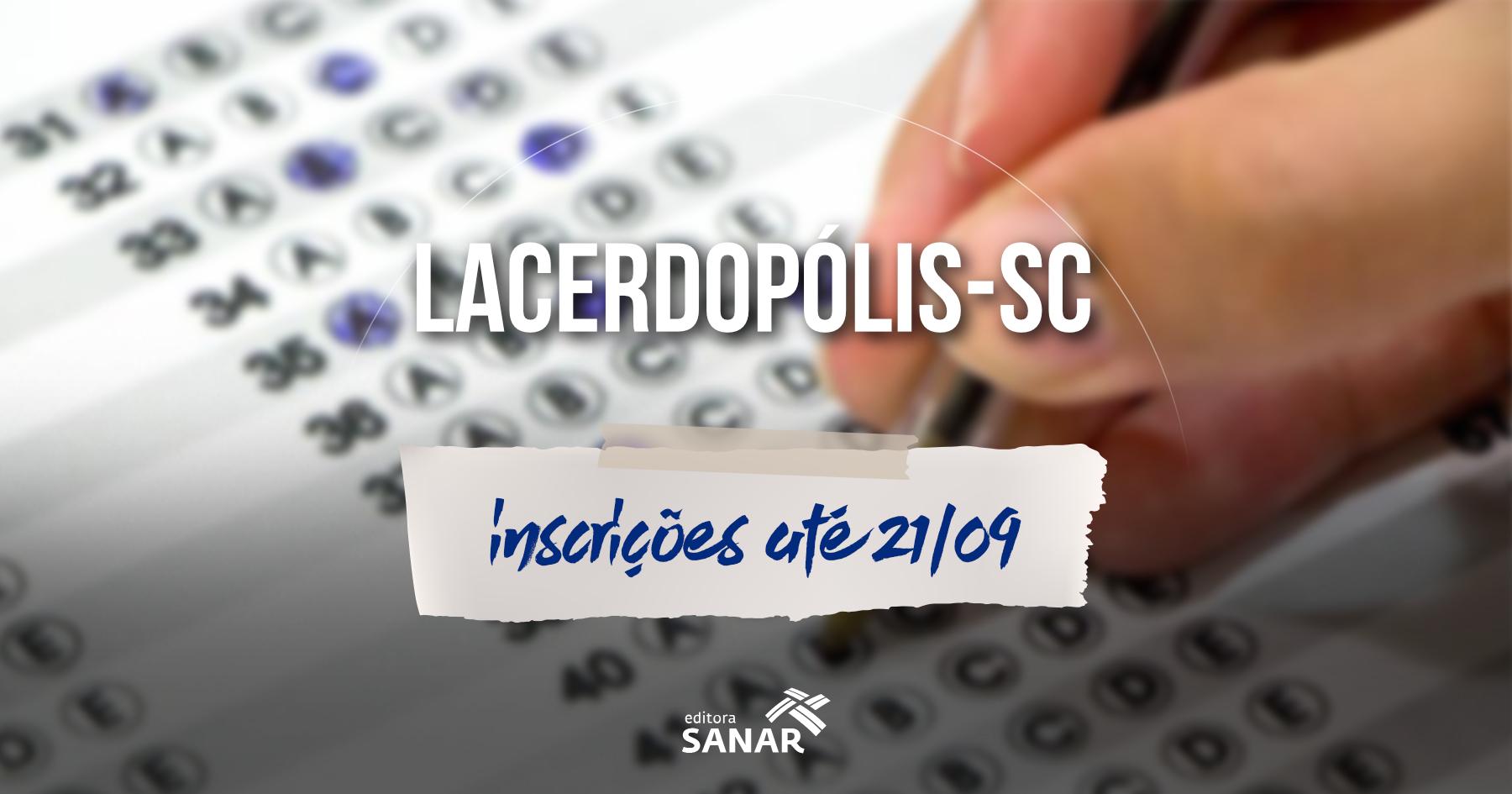 Prefeitura de Lacerdópolis - SC recebe inscrições para Concurso Público