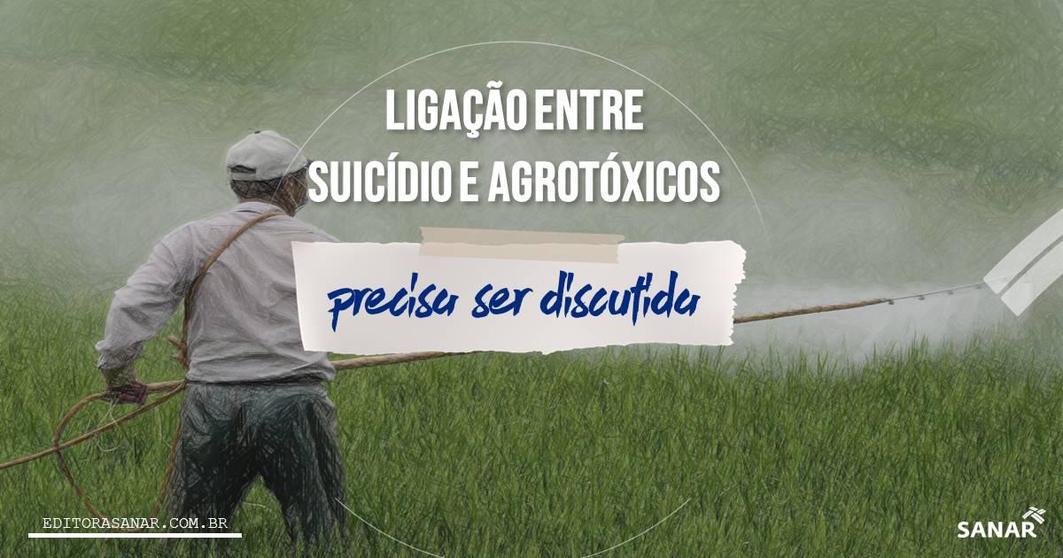 Ligação entre suicídios e agrotóxicos não pode ser ignorada