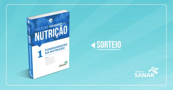 Resultado do Sorteio: Volume 1 - Coleção Manuais da Nutrição (para Provas e Concursos)