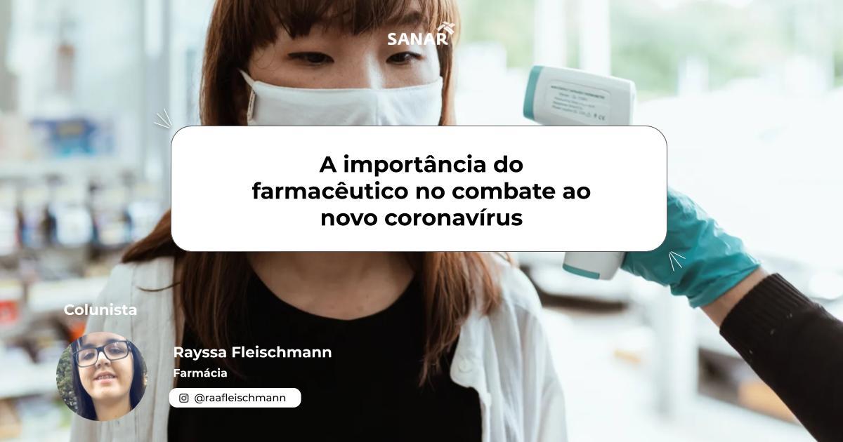 A importância do farmacêutico no combate ao novo coronavírus.jpg (67 KB)