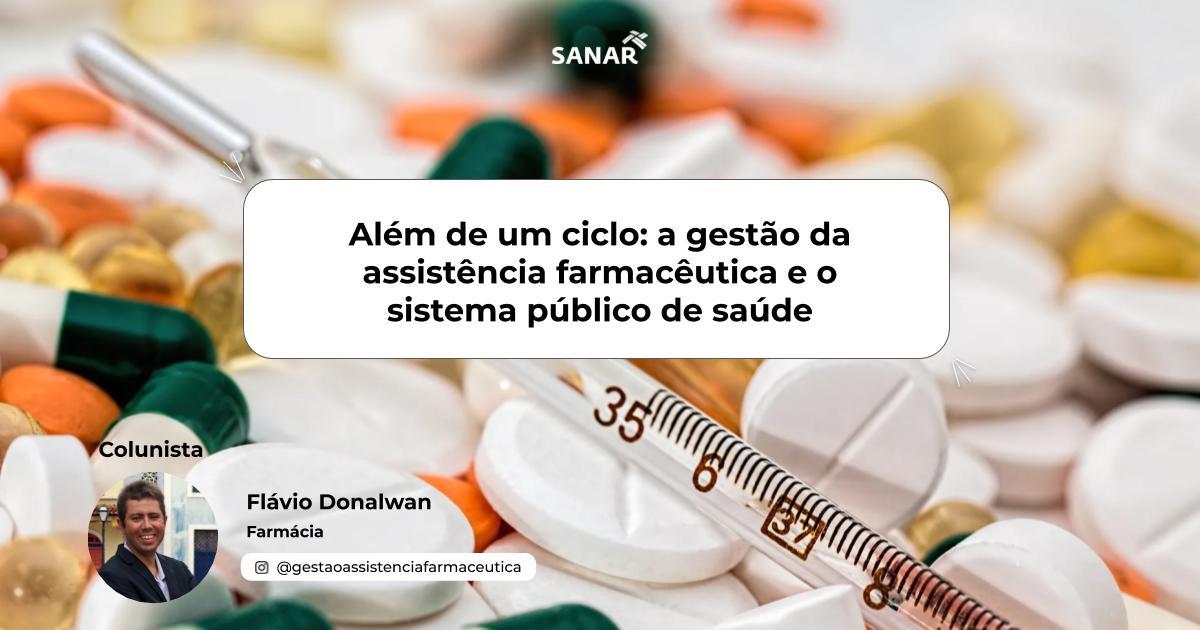 Além de um ciclo_ a gestão da assistência farmacêutica e o sistema público de saúde.jpg (81 KB)