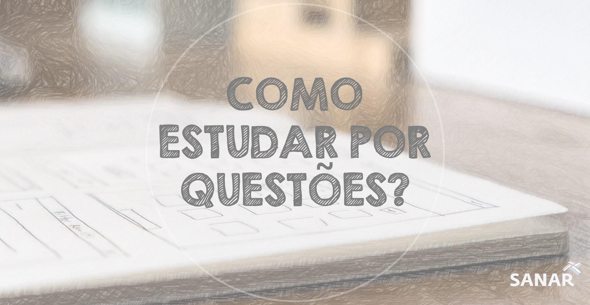 Saiba como estudar para concursos e residência através de questões