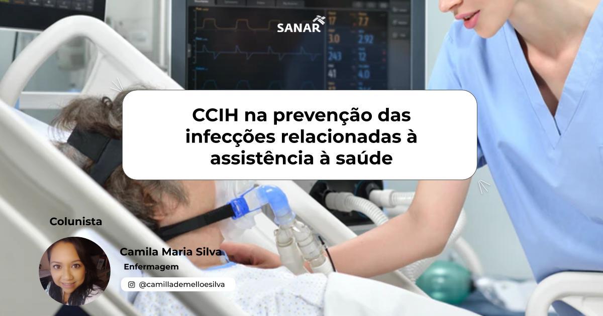 CCIH na prevenção das infecções relacionadas à assistência à saúde.jpg (78 KB)
