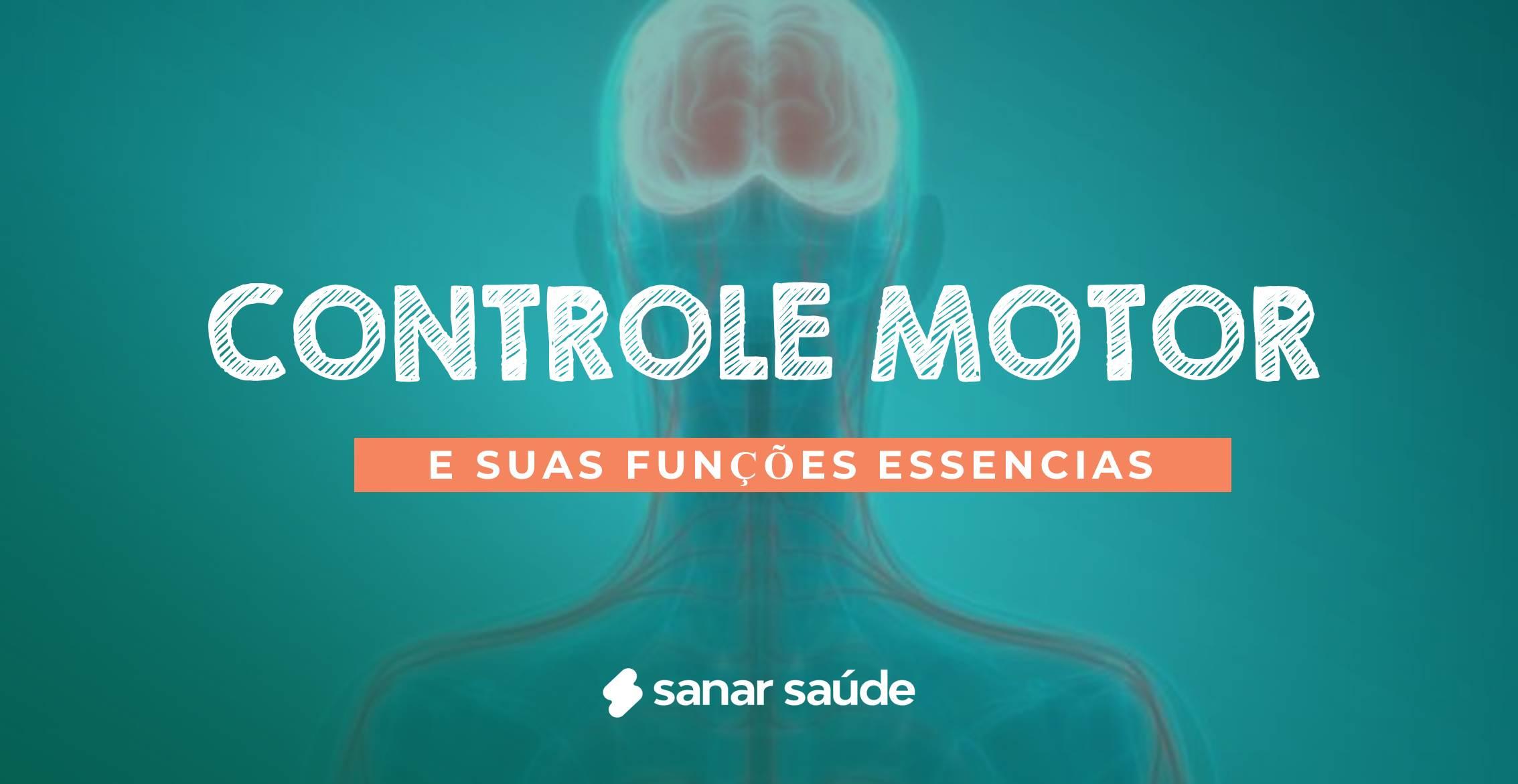 Controle motor e suas funções